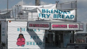 The fry bread stand...don't know what it has to do with Indians